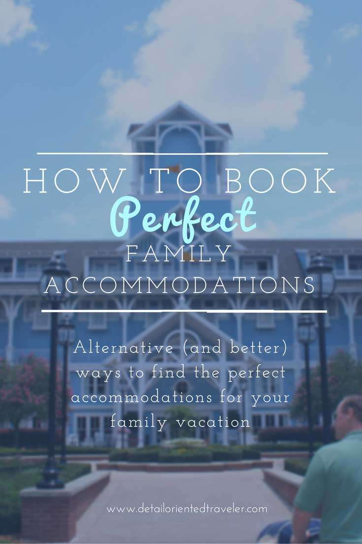 How ot Book Perfect Family Accommodations