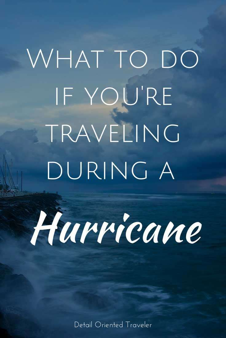 What to do if you're traveling during a hurricane