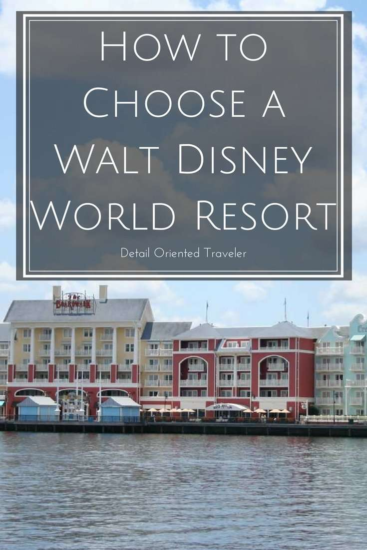 How to choose a Walt Disney World Resort