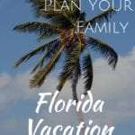 Florida Vacation planning websites for family travel