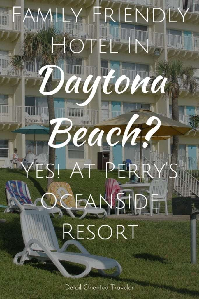 Can you find a family friendly hotel in world famous Daytona Beach? Yes, at Perry's Oceanside Resort, a family tradition for over 70 years.