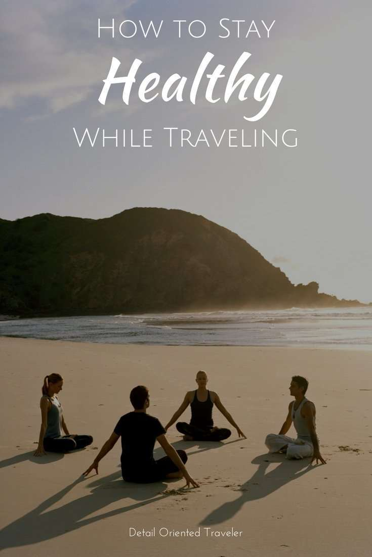How do you stay healthy while traveling? Here's some insight and tips that have worked for us.