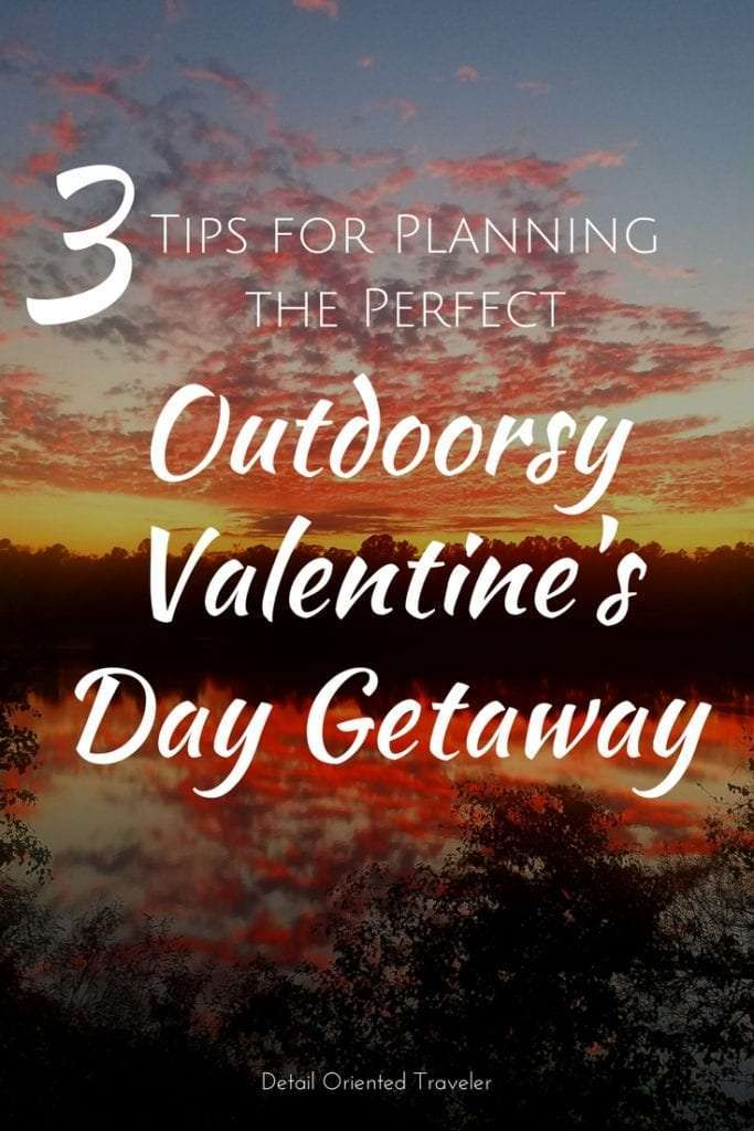 How to have an Outdoorsy Valentine's Day Getaway
