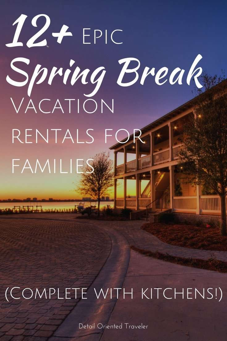 12 Epic Spring Break Vacation Rentals for Families #homerental #familyvacation #springbreak