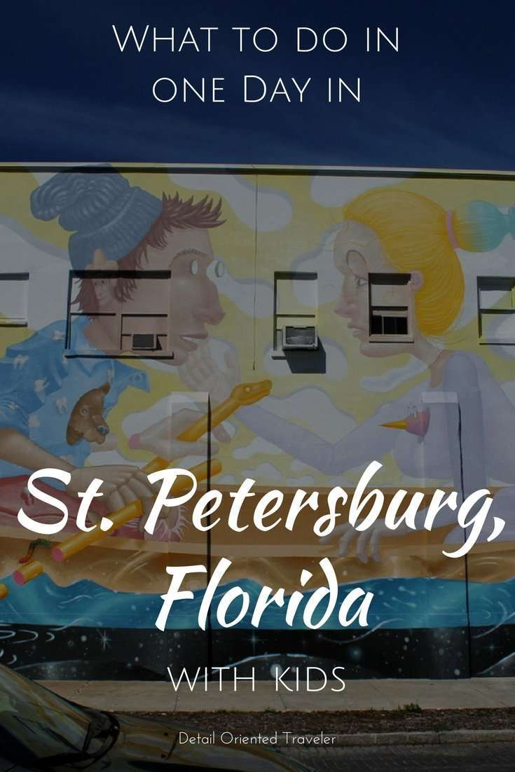 What to do in one day in St. Petersburg, Florida with kids