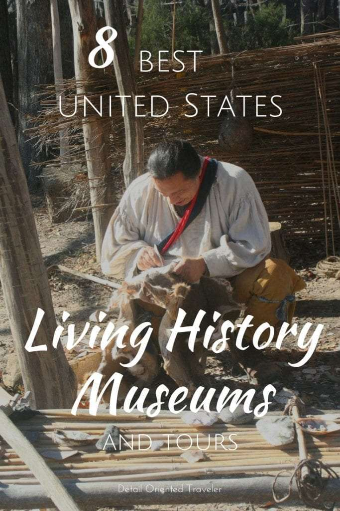8 Best United States Living History Museums and Tours