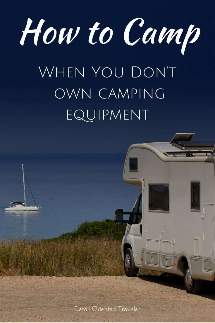 How to Camp when you don't own camping equipment pin