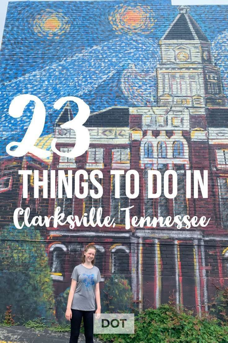 pin describing 23 things to do in Clarksville, Tennessee.