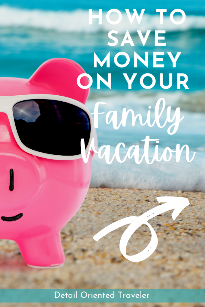 Image for pinterest pin with piggy bank and save money on family vacation